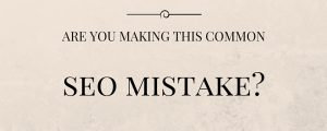 SEO Mistake