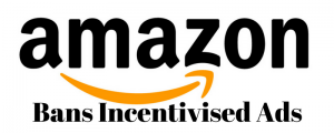 Incentivised ad ban on Amazon
