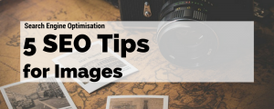 Image search engine optimisation tips