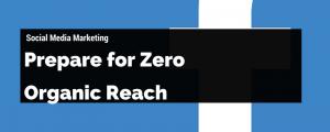 zero organic reach facebook