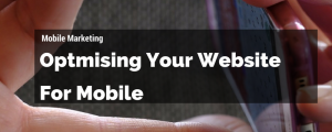 3 Ways to Improve Mobile Marketing Efforts