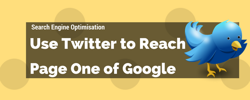 You are currently viewing Can Twitter Help You Rank on Page One of Google?