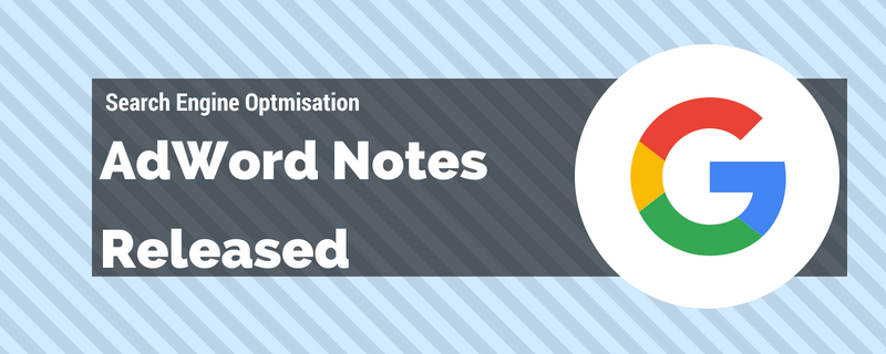 What Are AdWords Notes?