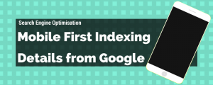 Read more about the article 7 Mobile-First Index Facts from Google