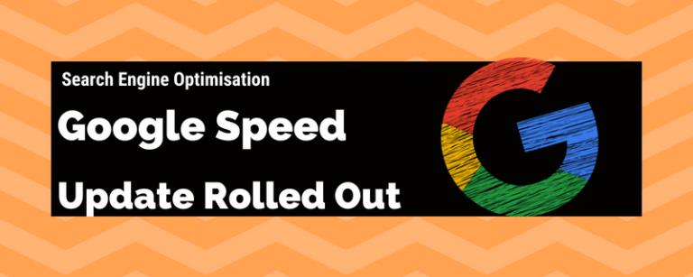 Google Speed Update is Here