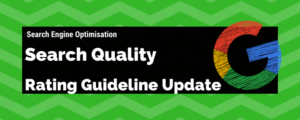 Updated Google Search Quality Rating Guidelines