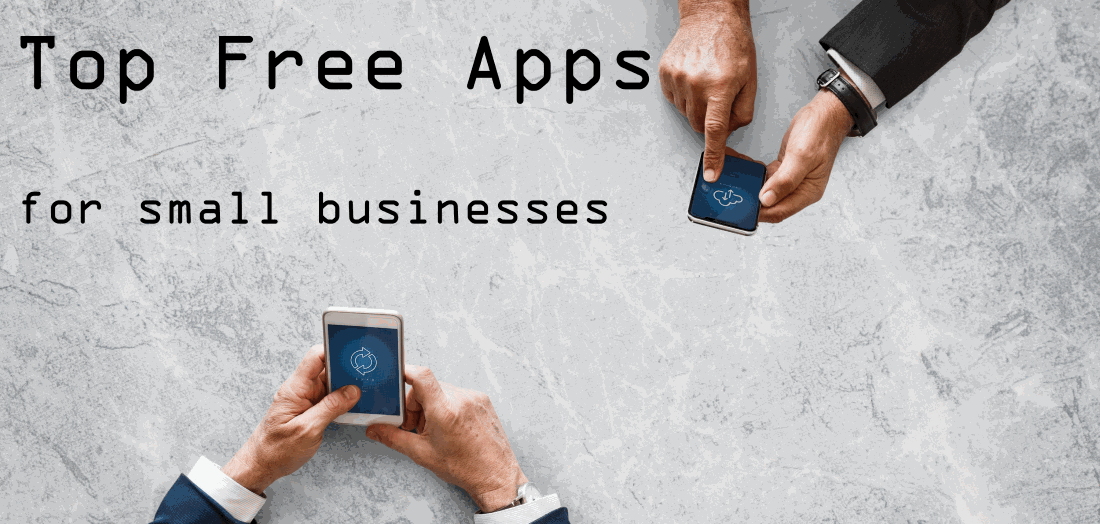 5 Great Free Apps & Tools for Small Businesses